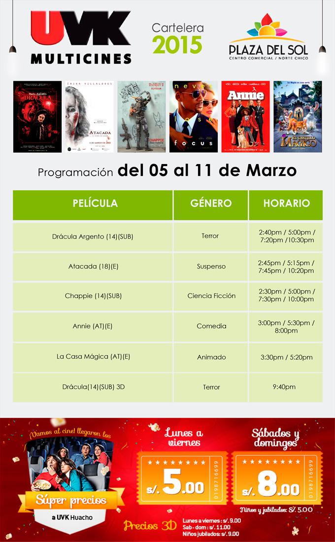 Plaza del Sol Huacho - Cartelera del 05 al 11 de Marzo
