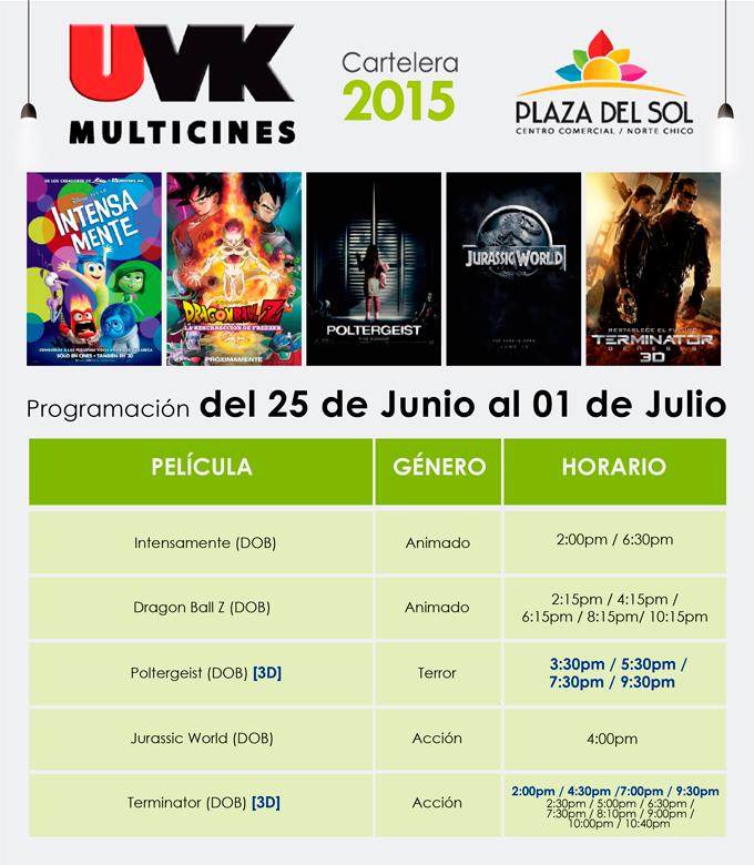 Plaza del Sol Huacho - Cartelera del 25 de Junio al 1 de Julio