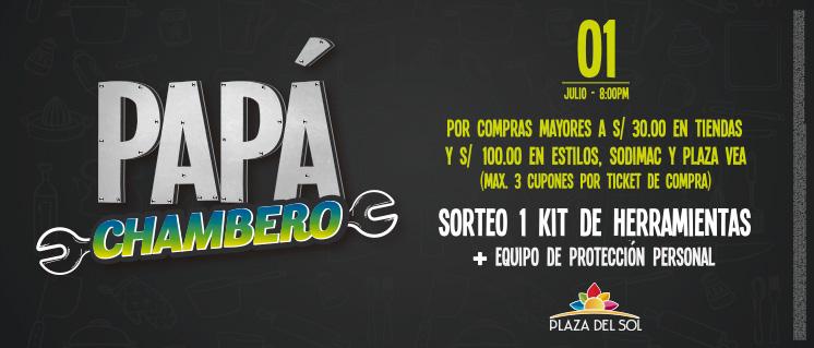 EL PAPÁ MÁS CHAMBERO – 3