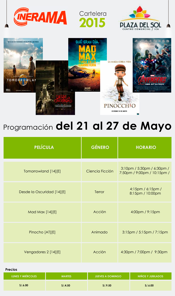 Plaza del Sol Ica - Cartelera del 21 al 27 de Mayo
